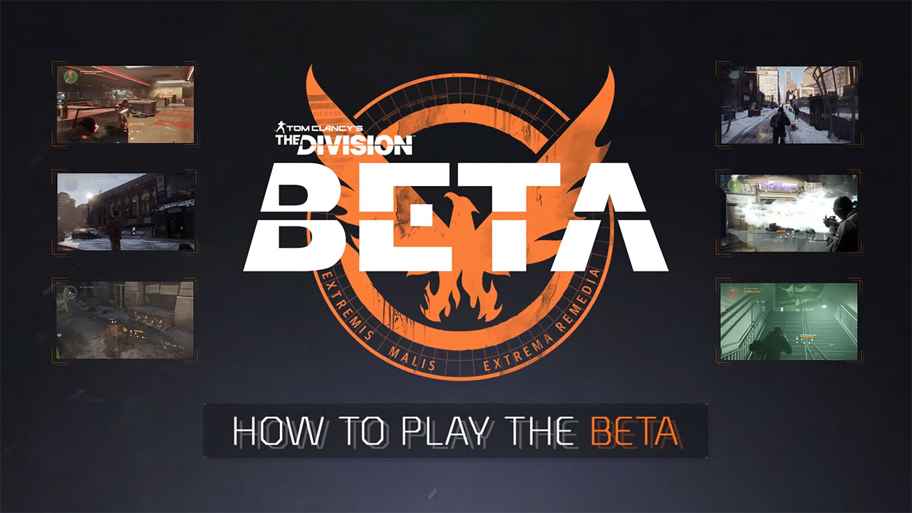 Tom Clancy's The Division - How to Play the Beta